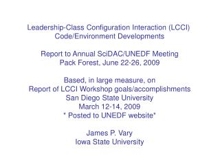 Leadership-Class Configuration Interaction (LCCI)  Code/Environment Developments