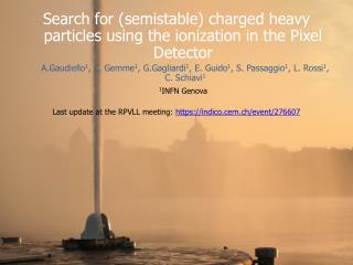 Search for (semistable) charged heavy particles using the ionization in the Pixel Detector