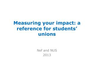 Measuring your impact: a reference for students' unions