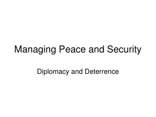 Managing Peace and Security