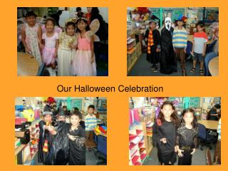 Our Halloween Celebration