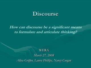 Discourse How can discourse be a significant means to formulate and articulate thinking?
