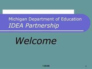 Michigan Department of Education IDEA Partnership