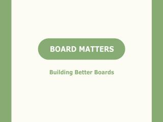 Board Chairs: A rising tide of expectations