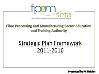 Strategic Plan Framework  2011-2016