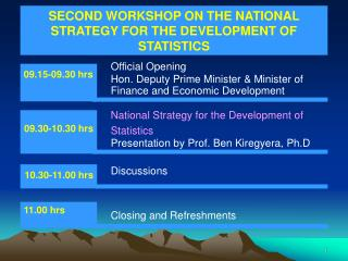 SECOND WORKSHOP ON THE NATIONAL STRATEGY FOR THE DEVELOPMENT OF STATISTICS