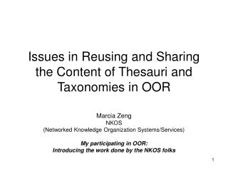 Issues in Reusing and Sharing the Content of Thesauri and Taxonomies in OOR