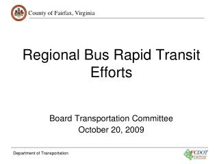 Regional Bus Rapid Transit Efforts