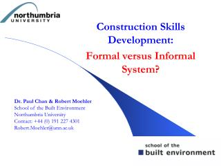 Construction Skills Development: Formal versus Informal System?