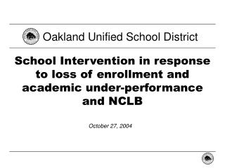 School Intervention in response to loss of enrollment and academic under-performance and NCLB