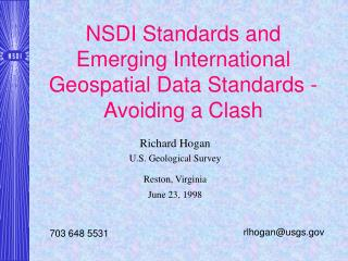 NSDI Standards and Emerging International Geospatial Data Standards - Avoiding a Clash