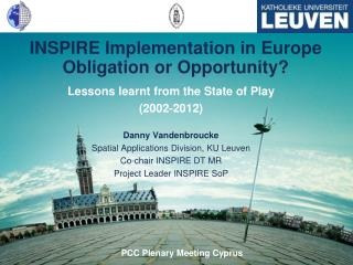 INSPIRE Implementation in  Europe Obligation or  Opportunity?