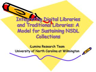Integrating Digital Libraries and Traditional Libraries: A Model for Sustaining NSDL Collections