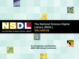 The National Science Digital Library (NSDL)  nsdl