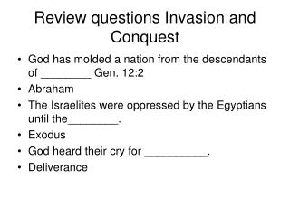 Review questions Invasion and Conquest