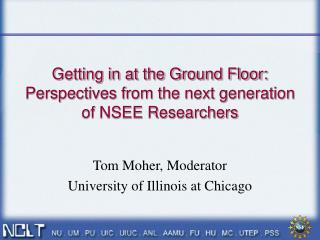 Getting in at the Ground Floor: Perspectives from the next generation of NSEE Researchers