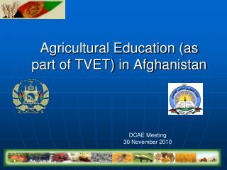 Agricultural Education (as part of TVET) in Afghanistan