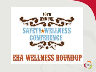 EHA Wellness Roundup Oct.  9 , 2012