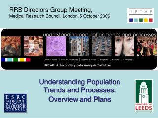 Understanding Population Trends and Processes:  Overview and Plans