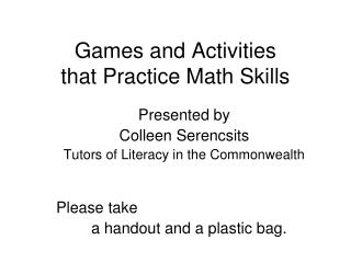 Games and Activities  that Practice Math Skills