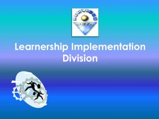 Learnership Implementation  Division