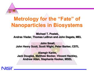 "Metrology for the ""Fate"" of Nanoparticles in Biosystems"