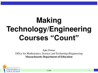 "Making  Technology/Engineering  Courses ""Count"""
