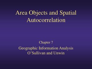 Area Objects and Spatial Autocorrelation