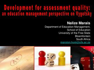 Development for assessment quality: an education management ...