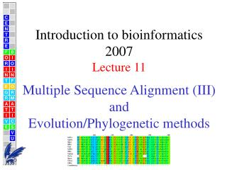 Multiple Sequence Alignment (III) and  Evolution/Phylogenetic methods