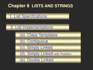 Chapter 6  LISTS AND STRINGS