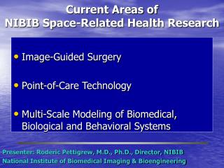 Current Areas of  NIBIB Space-Related Health Research