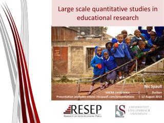 Large scale quantitative studies in educational research