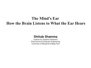 The Mind's Ear  How the Brain Listens to What the Ear Hears