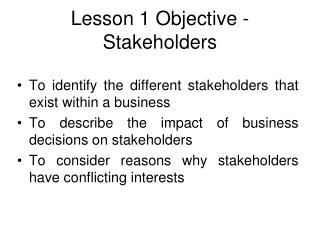 Lesson 1 Objective - Stakeholders