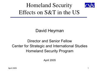 Homeland Security Effects on S&T in the US