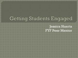 Getting Students Engaged