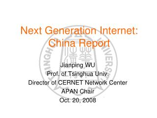 Next Generation Internet: China Report
