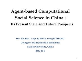 Agent-based Computational     Social Science in China : Its Present State and Future Prospects