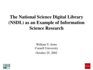 The National Science Digital Library  (NSDL) as an Example of Information Science Research
