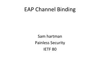 EAP Channel Binding