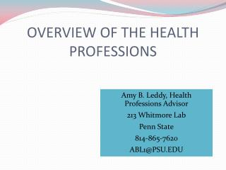 OVERVIEW OF THE HEALTH PROFESSIONS