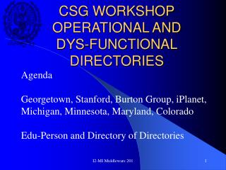 CSG WORKSHOP OPERATIONAL AND DYS-FUNCTIONAL DIRECTORIES