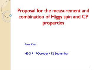 Proposal for the measurement and combination of Higgs spin and CP properties