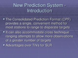 New Prediction System - Introduction