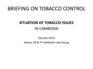 BRIEFING ON TOBACCO CONTROL