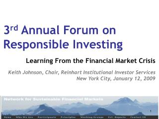 3 rd  Annual Forum on Responsible Investing