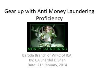 Gear up with Anti Money Laundering Proficiency