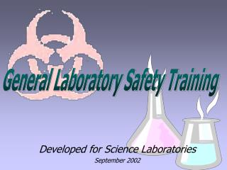 Developed for Science Laboratories September 2002