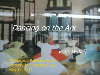 Dancing on the Ark